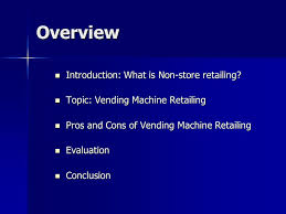 Vending Machine Business Pros And Cons Interesting Fashion Retail Management Project 48 Understanding Competition