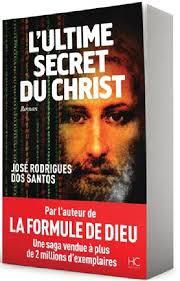 L&#39;ultime secret du Christ par <b>José Rodrigues</b> dos Santos - utlime-secrte-du-christ