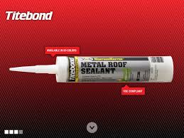 Titebond Metal Roof Sealant Color Chart Roofing Accessories Atlantic Canada Tri Province Steel Roofing