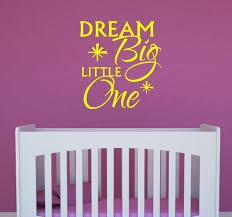 wall decor plus more wdpm3339 dream big little one nursery wall decal e light yellow 23 x 25 inch souq uae