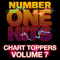 Chart Toppers Of 2011 Deja Vu Number One Hits Chart Toppers Vol 7 Music