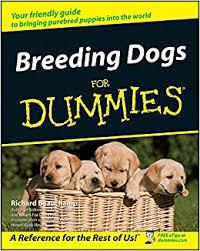 Dog Breed Compatibility Chart Breeding Dogs For Dummies Amazon Co Uk Richard G