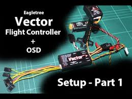 eagle tree vector guide setup part 1 rx tx sbus eagle tree vector guide setup part 1 rx tx sbus configuration