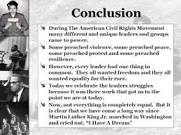 leaders of the civil rights movement jackie robinson born in  conclusion during the american civil rights movement many different and unique leaders and groups came to