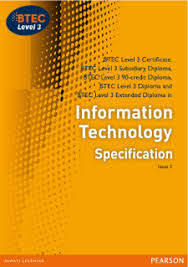 btec nationals information technology pearson  btec level 3 information technology specification