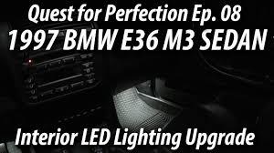1997 bmw e36 m3 sedan quest for perfection ep 08 interior led lighting upgrade