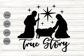Download this free icon about baby jesus, and discover more than 9 million professional graphic resources on freepik. True Story Svg Nativity Svg Christmas Svg Baby Jesus Svg 383563 Cut Files Design Bundles