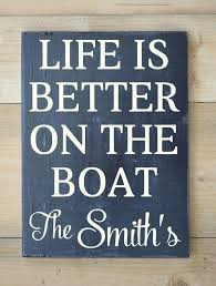 beach decor personalized boat sign nautical navy life décor family name custom wood sign life is better on boat capn boating gift sailing