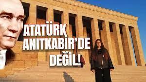 ATATÜRK ANITKABİR'DE DEĞİL! - YouTube