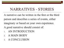 writing a narrative essay ppt video online narratives stories a narrative can be written in the first or the third person and
