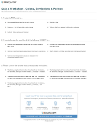 Semicolons And Colons Worksheets Quiz Worksheet Colons Semicolons Periods Study Com