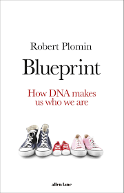 Blueprint How Dna Makes Us Who We Are Amazon Co Uk Robert Plomin
