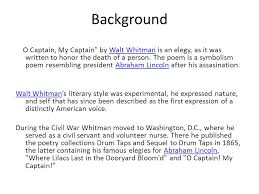 o captain my captain walt whitman ppt video online  o captain my captain walt whitman 2 background