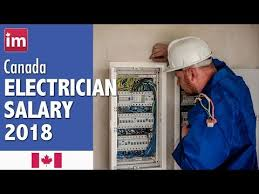 Industrial Electrician Salary Electrician Salary In Canada 2018 Wages In Canada Youtube