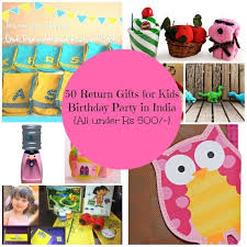 return gifts ideas for kids in india 50 return gifts for kids birthday party in india