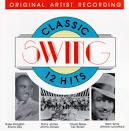 Classic Swing: 12 Hits