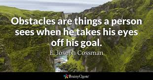 Overcoming Obstacles Quotes Custom Obstacles Quotes BrainyQuote