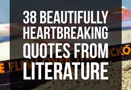 38 Beautifully Heartbreaking Quotes From Literature via Relatably.com