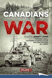 canadians and war volume vimy ridge lammi publishing inc canadians and war volume 1