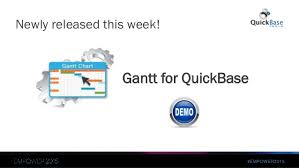 Quickbase Gantt Chart Get More Done With Quickbase Add Ons