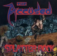 the accused splatterrock