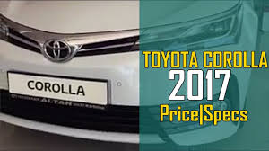 New Toyota Corolla 2017 Facelift - Price,Specs And Review|PAKISTAN ...