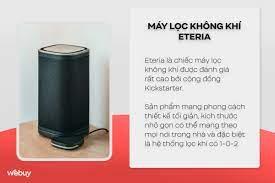 Máy lọc không khí Eteria: Siêu thân thiện môi trường, lõi lọc dùng mãi không  cần thay thế, thiết kế siêu đẹp, nhiều tính năng hay, giá chỉ từ 4 triệu