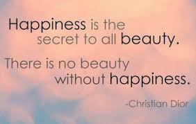 Happiness And Beauty Quotes
