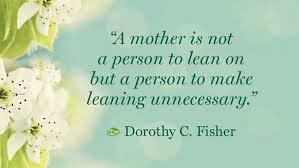 essay about your mother co mothers day quotes quotes about motherhood