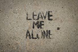 Image result for leave me alone
