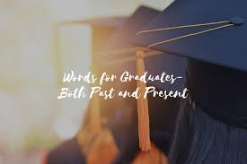 Words For Church Words For Graduates Both Past And Present First Baptist