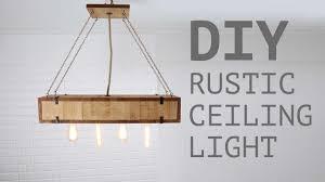 Diy Rustic Lighting Rustic Ceiling Light Diy Project
