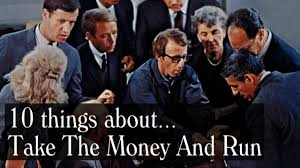 video essay things about take the money and run by woody video essay 10 things about take the money and run by woody allen