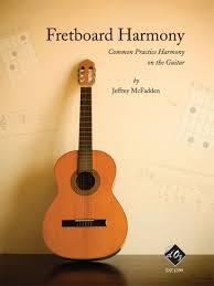 Mcfadden Fretboard Harmony For Solo Guitar