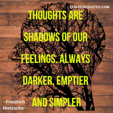 Friedrich Nietzsche Quote Thoughts Are Quote Of Quotes