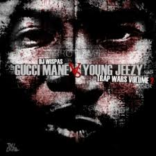 Gucci Mane Vs Young Jeezy Trap Wars Vol ...