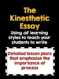 best learning styles activities ideas learning teach essay writing to all learning styles the kinesthetic essay