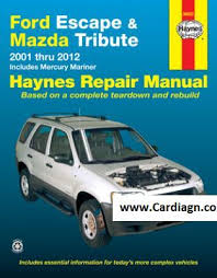 ford escape and mazda tribute haynes repair manual pdf ford escape and mazda tribute haynes repair manual