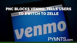 Pnc Change Card Design Venmo Claims Pnc Is Diverting Users To Zelle Pymnts Com