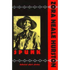 best zora images harlem renaissance black  spunk the selected stories of zora neale hurston got to see spunk in the early