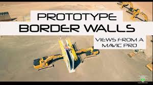 drone fooe of prototype border walls views from a mavic pro