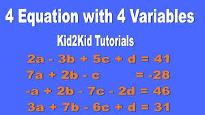 4 equations 4 unknowns algebra kid2kid tutorials