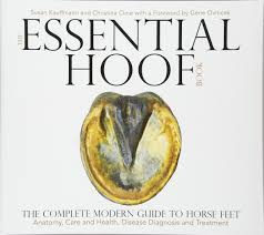 The Essential Hoof Book The Complete Modern Guide To Horse