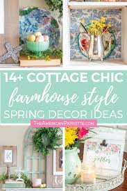 beautiful cottage chic farmhouse style diy spring home decor ideas frenchcountry