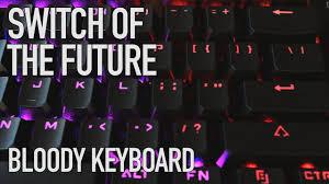 <b>Bloody B820R</b> | The Fastest Keyboard Ever - YouTube