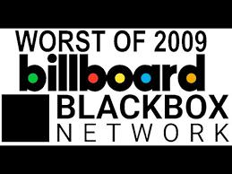 Top 10 Worst Hit Songs Of 2009 Blackbox Music Reviews