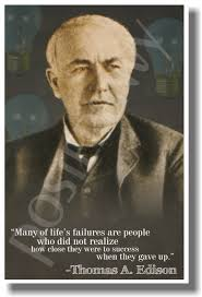 Many Of Lifes Failures 2 Thomas Edison New Famous Person Quote Poster