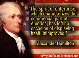 Alexander Hamilton Quotes Inspiration Alexander Hamilton Quote The Spirit Of Enterprise