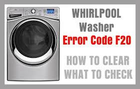 whirlpool washer error code f20 troubleshooting front load washing machine