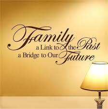 237 34 De Réductionbricolage Citations Famille Un Lien Vers Le Passé Un Pont Vers Notre Futur Vinyle Citations Murales Autocollants Art